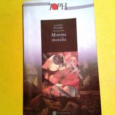 MINIMA MORALIA Andrei Plesu - Filosofie