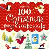100 Christmas Things to make and do - Usborne book - Carte educativa