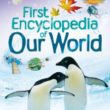 First Encyclopedia of Our World - Usborne book