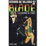 Jeffrey Lord - La caverne de l'idole (Blade #37)