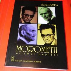 Morometii ultimul capitol Editia princeps editura academiei - Sorin Preda - Carte Filosofie