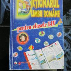 Dictionarul limbii romane - pentru clasele I - IV - Dictionar ilustrat