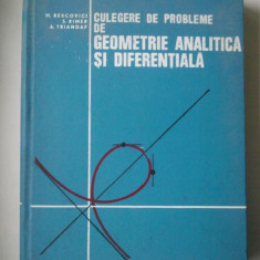 CULEGERE DE PROBLEME DE GEOMETRIE ANALITICA SI DIFERENTIALA - M. BERCOVICI Ld1 - Culegere Matematica