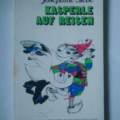KASPERLE AUF REISEN - JOSEPHINE SIEBE { CARTE IN LIMBA GERMANA } ( Ld 2 ) - Carte in germana