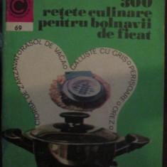 300 retete culinare pentru bolnavii de ficat