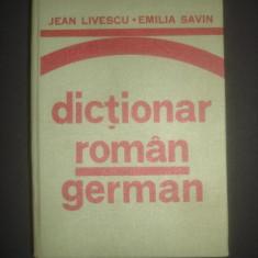 JEAN LIVESCU * EMILIA SAVIN - DICTIONAR ROMAN - GERMAN {1976}