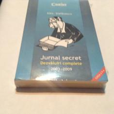 ALEX. STEFANESCU - JURNAL SECRET * DEZVALUIRI COMPLETE 2003-2009,rf6/1