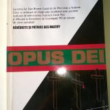 OPUS DEI, BISERICA SECRETA DIN INTERIORUL BISERICII CATOLICE - B. & P. Mazery - Istorie