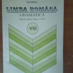 Limba romana, gramatica. Manual pt clasa a8a, Clasa 8