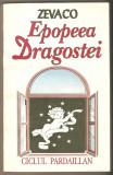 Zevaco-Epopeea Dragostei