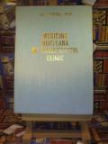 """Tiberiu Pop - Medicina nucleara in diagnosticul clinic """"A4651"""""""