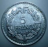 1.513 FRANTA 5 FRANCS FRANCI 1950 XF, Europa, Aluminiu