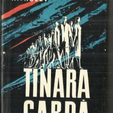 TINARA GARDA - A. FADEEV - Carte poezie