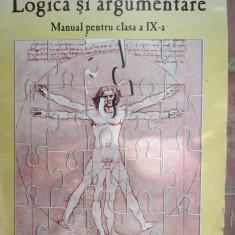 Logica si argumentare. Manual clasa a 9-a - Carte educativa