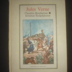 JULES VERNE - CLAUDIUS BOMBARNAC * KERABAN INCAPATINATUL, Alta editura, 1989