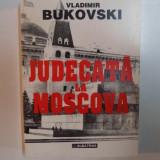 JUDECATA LA MOSCOVA de VLADIMIR BUKOVSKI, 1995 - Istorie