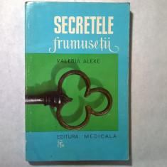 Valeria Alexe - Secretele frumusetii