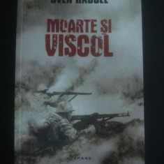 SVEN HASSEL - MOARTE SI VISCOL - Roman, Anul publicarii: 2016