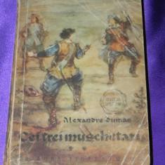 Cei trei muschetari vol 2 - Alexandru Dumas colectia Cutezatorii (f0232 - Carte de aventura