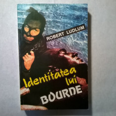 Robert Ludlum - Identitatea lui Bourne - Carte politiste