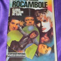 Rocambole - vol 7 Clubul valetilor de cupa - Ponson du Terrail (f0322 - Carte de aventura