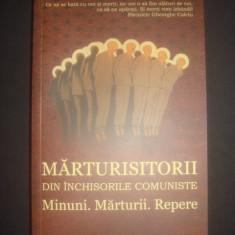 MARTURISITORII DIN INCHISORILE COMUNISTE * MINUNI, MARTURII, REPERE {2012} - Istorie