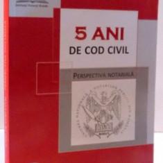 5 ANI DE COD CIVIL, PERSPECTIVA NOTARIALA, 2016