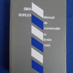 SIMA BORLEA - MANUAL DE CONVERSATIE IN LIMBA RUSA - 1976