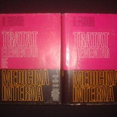 OCTAVIAN FODOR - TRATAT ELEMENTAR DE MEDICINA INTERNA 2 volume, stare impecabila