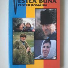 VESTEA BUNA PENTRU ROMANIA  ( Ld 3 )