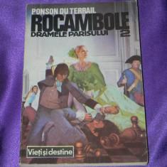 Rocambole - vol 2 Dramele Parisului - Ponson du Terrail (f0321 - Carte de aventura