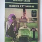 SENIORII RAZBOIULUI - GERARD KLEIN ( Ld 3 ) - Roman, Anul publicarii: 1975