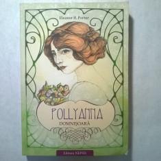 Eleanor H. Potter - Pollyanna domnisoara