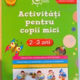 ACTIVITATI PENTRU COPII MICI, 2-3 ANI, CU ILUSTRATII - Carte de povesti