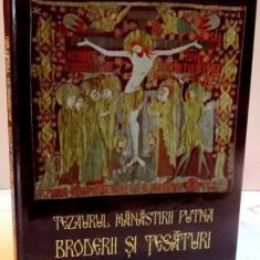 TEZAURUL MANASTIRII PUTNA, BRODERII SI TESATURI, 2016 - Carti Crestinism