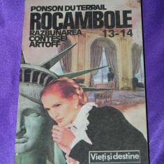 Rocambole vol 13-14 Razbunarea contesei Artoff Ponson du Terrail (f0324 - Carte de aventura