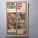 Gustave Flaubert – Ispitirea Sfantului Anton - Roman