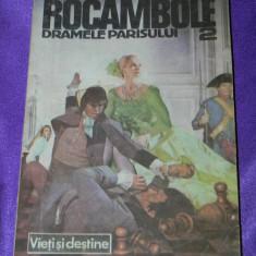 Rocambole - vol 2 Dramele Parisului - Ponson du Terrail (f0320 - Carte de aventura