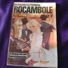 Rocambole vol 27 Ultimul cuvant al lui R - Ponson du Terrail (f0328 - Carte de aventura