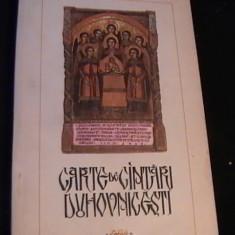CARTE DE CINTARI DUHOVNICESTI-CUVINTE-ADNOTARI-GH. CEAUSU- - Carti bisericesti