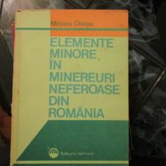 Elemente minore in minereuri neferoase din Romania - Mioara Chesu