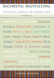 Bucureștiul multicultural: 10 trasee urbane de arhitectură vol. 2, Alta editura