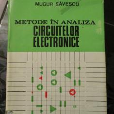 Metode in analiza Circuitelor Electronice - Mugur Savescu