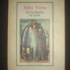 JULES VERNE - DE LA PAMANT LA LUNA - Roman, Anul publicarii: 1977