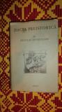 Dacia preistorica an 2002 ( editie facsimil)/ 1152pag- N.Densusianu
