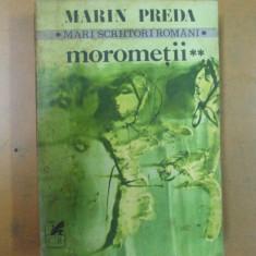 Morometii volumul II Marin Preda Bucuresti 1981 - Roman
