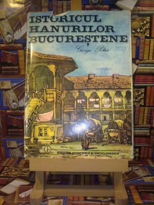 """George Potra - Istoricul hanurilor bucurestene """"A4659"""" foto"""