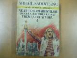 Neamul Soimarestilor Zodia cancerului Mihail Sadoveanu Bucuresti 1980