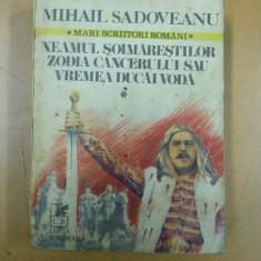 Neamul Soimarestilor Zodia cancerului Mihail Sadoveanu Bucuresti 1980 - Roman istoric