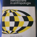 INTRODUCERE IN ANTROPOLOGIE ST.MILCU C. MAXIMILIAN - Carte Biologie